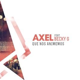 Que Nos Animemos (feat. Becky G) - Single
