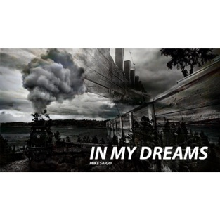 In My Dreams – Mike Saigo