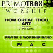 How Great Thou Art (Medium Key - A - without Backing Vocals) [Performance Backing Track]