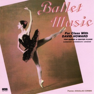 Ballet Music for Barre & Center Floor (6000) – David Howard