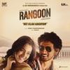 Nee Illaa Aagayam The Love Spark From Rangoon Single