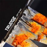 Trudge - Dread