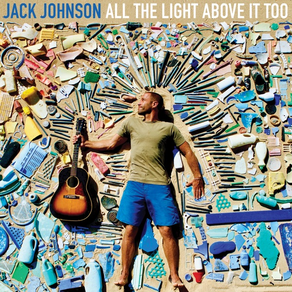 All the Light Above It Too Jack Johnson album cover