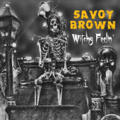 Witchy Feelin'-Savoy Brown