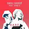 Babe (Team Salut Remix) [feat. Afro B] - Single, Emeli Sandé