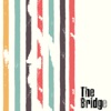 The Bridge feat Selva Ganesh Karthik Ronald Baez Lautaro Alvarez Dartagnan Camara Varijashree Venugopal