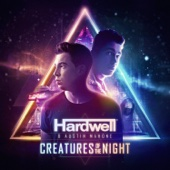 Creatures of the Night - Hardwell & Austin Mahone