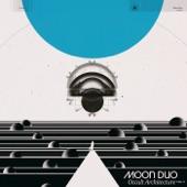 Moon Duo - Sevens