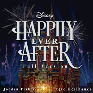 Happily Ever After (Full Version) - Jordan Fisher & Angie Keilhauer