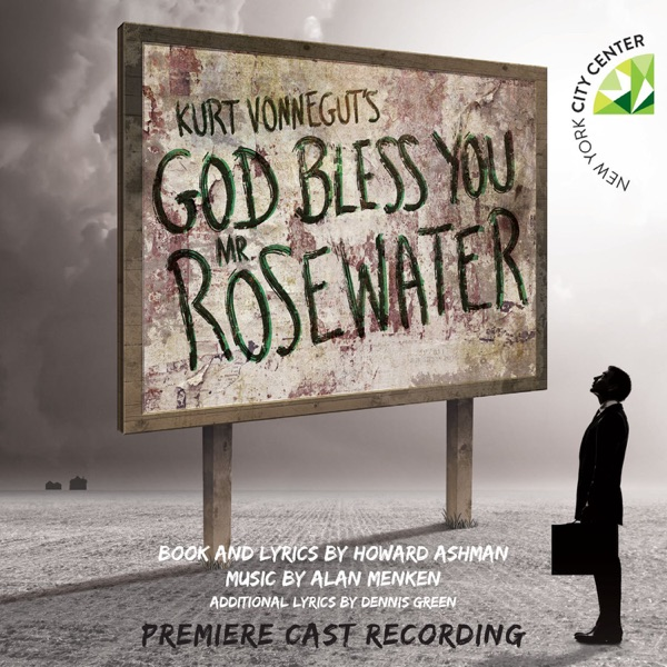 Kurt Vonnegut's God Bless You, Mr. Rosewater (Premiere Cast Recording)