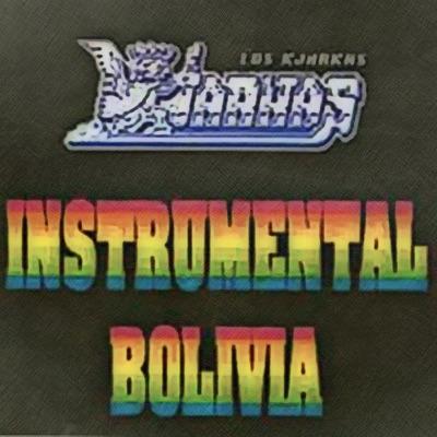 Instrumental Bolivia - Los Kjarkas