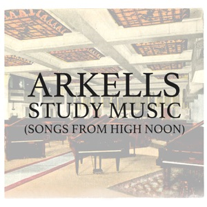 Study Music (Songs from High Noon) - EP Mp3 Download