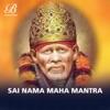 Sai Nama Maha Mantra