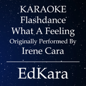 [Download] Flashdance What a Feeling (Originally Performed by Irene Cara) [Karaoke No Guide Melody Version] MP3