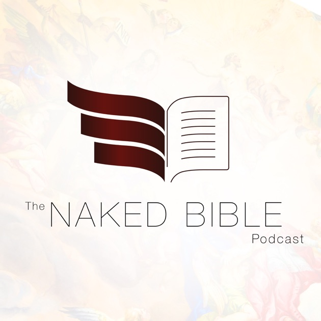 The Naked Bible Podcast By Dr Michael Heiser On Apple Podcasts
