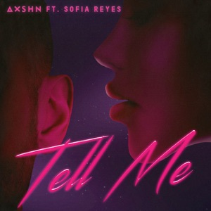 Tell Me (feat. Sofia Reyes) - Single Mp3 Download