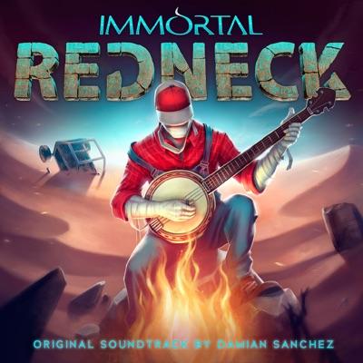 Immortal Redneck (Original Soundtrack) - Damián Sánchez