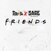 Friends (Single) [feat. Sage the Gemini]