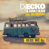 Here We Go (feat. Melloquence) - Single
