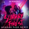 Sir Rosevelt - Sunday Finest (Morgan Page Remix) artwork