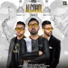 Alcohol feat Karan Aujla Single