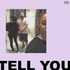 Tell You - Single, S-X