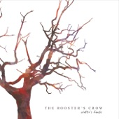 The Rooster's Crow - The Shore