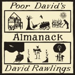 David Rawlings - Money Is the Meat In the Coconut