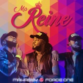 Ma reine (feat. Makassy) - Single