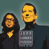 Jeff Lorber Fusion - Up On This