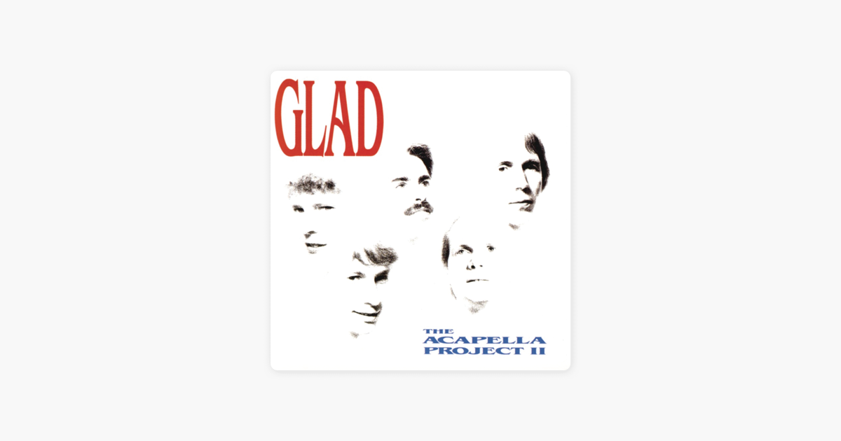 The a Capella Project II by Glad on iTunes