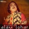 Classics of Alam Lohar