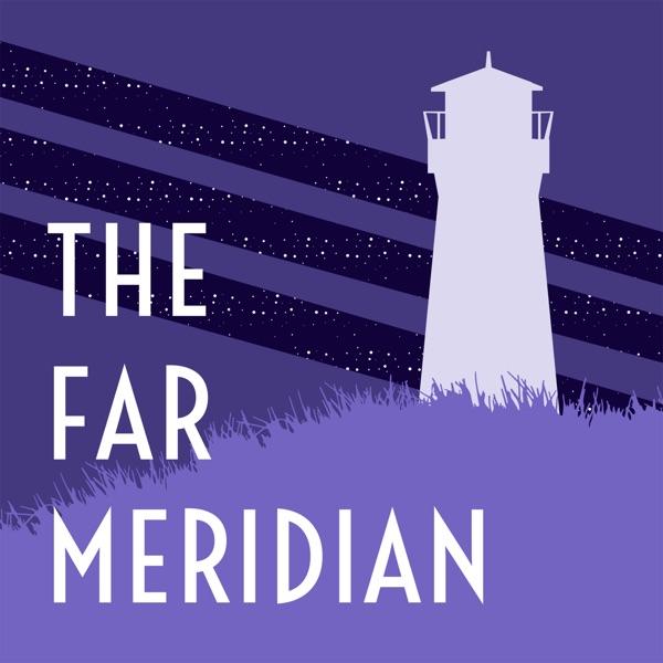 The Far Meridian
