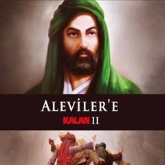 Aleviler'e Kalan II