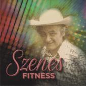 Szenes Iván - Szenes Fitness