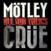 All Bad Things - Single, Mötley Crüe