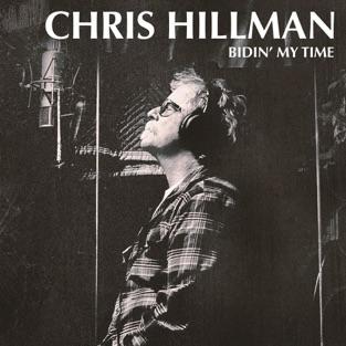 Bidin' My Time – Chris Hillman