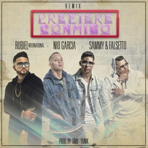 Prefiere Conmigo (Remix) [feat. Nio Garcia, Falsetto & Sammy] - Single Mp3 Download