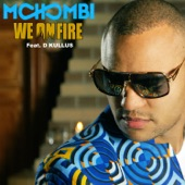 We on Fire (feat. D. Kullus) - Single