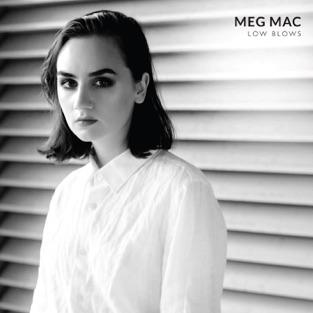 Low Blows – Meg Mac
