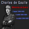 Charles De Gaulle - MГ©moires de guerre : L'appel (1940-42), L'unitГ© (1942-44), Le Salut (1944-46) illustration