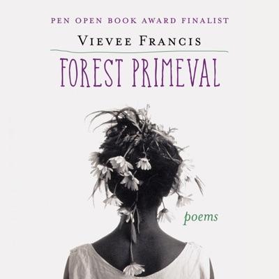 Forest Primeval: Poems (Unabridged)