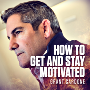 How to Get and Stay Motivated (Unabridged)