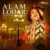 Alam Lohar in London
