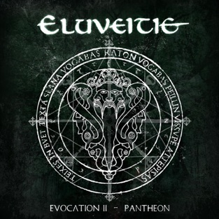 Evocation II – Pantheon – Eluveitie