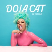 Doja Cat - Go To Town