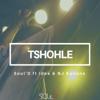 Tshohle - EP (feat. Idee & Nj Kunene) - Soul-D!