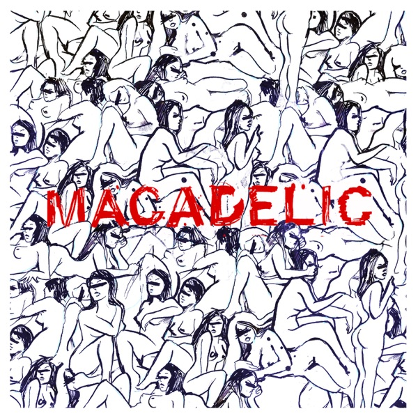 Macadelic (Remastered Edition)