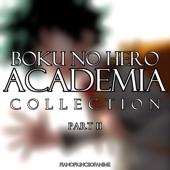 Boku no Hero Academia Collection, Pt. II