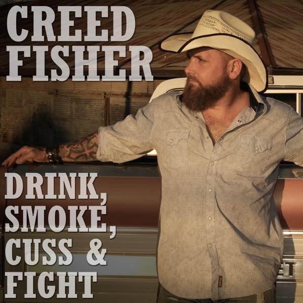 Drink, Smoke, Cuss & Fight - Single
